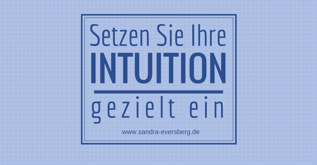 Intuition gezielt einsetzen